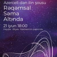 Azercell-dən möhtəşəm rəqəmsal şou!