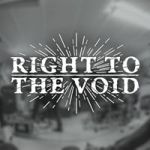 RIGHT TO THE VOID