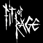FIT OF RAGE