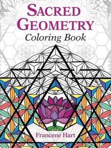 Sacred Geometry Coloring Book by Francene Hart