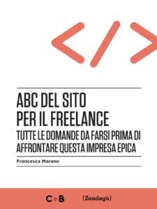 """Copertina del libro """"Abc del sito per il freelance"""" di Francesca Marano"""