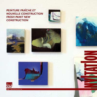 Peinture Fraîche et Nouvelle Construction; Fresh Paint/ New Construction. Art Mûr (Montréal).