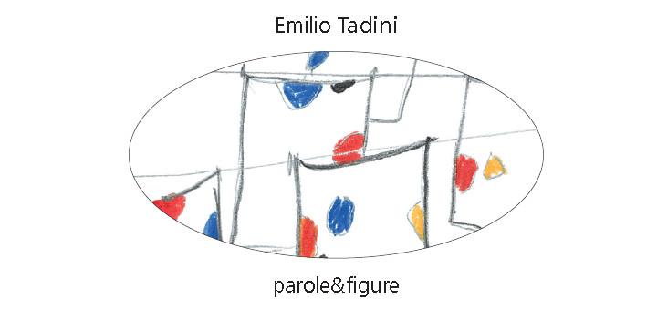 Emilio Tadini parole e figure
