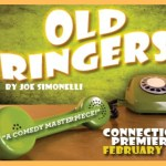 OLD RINGERS: a new comedy by Joe Simonelli
