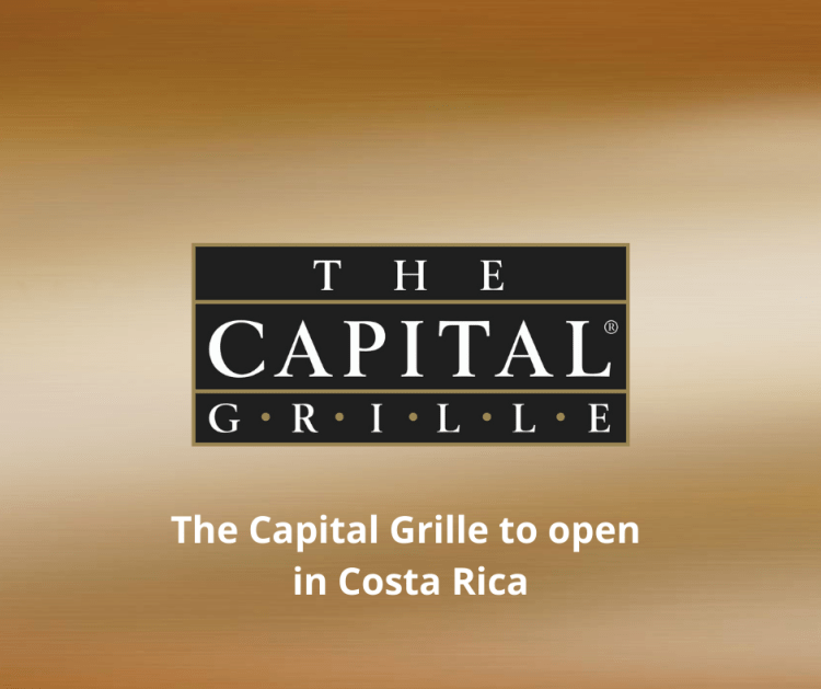 The Capital Grille to open in Costa Rica. International Franchising.