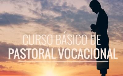 Curso Básico de Pastoral Vocacional
