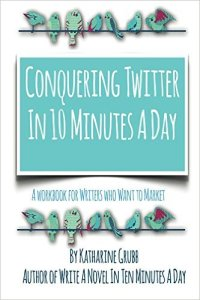 conquering twitter in 10 minutes a day cover