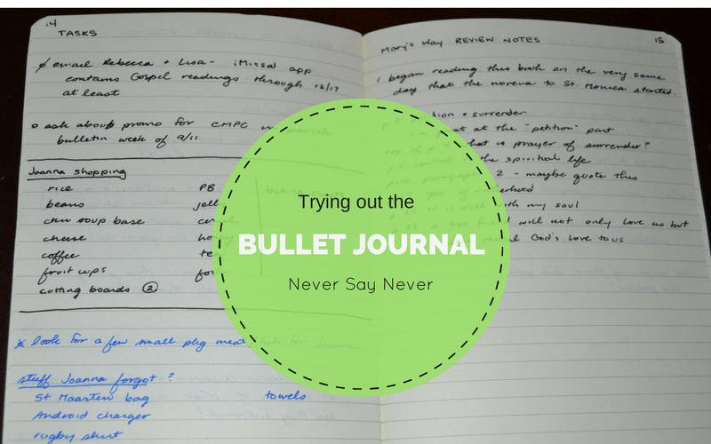 Trying out the bullet journal: Never say never @franciscanmom