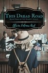 this-dread-road