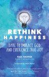 rethink happiness