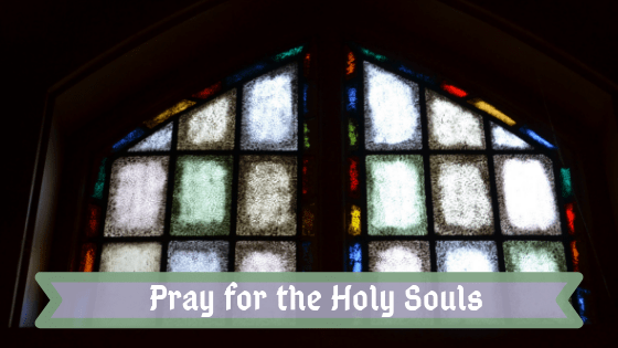 Pray for the Holy Souls