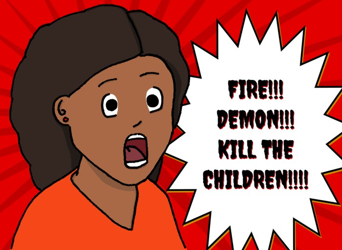 Fire!! Demon!! Kill the children!!