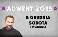 Adwent 2015 – Dzień 7