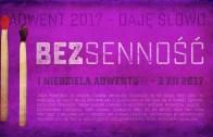 Bezsenność – Daję Słowo 3 XII 2017: I niedziela Adwentu B