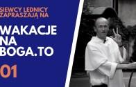 Wakacje na BOGA.TO 01 – o. Wojciech Prus OP
