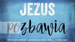 Jezus pozbawia: Daję Słowo – XXII niedziela A – 30 VIII 2020