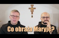 bEZ sLOGANU – Co obraża Maryję?
