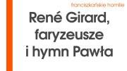 René Girard, faryzeusze i hymn Pawła