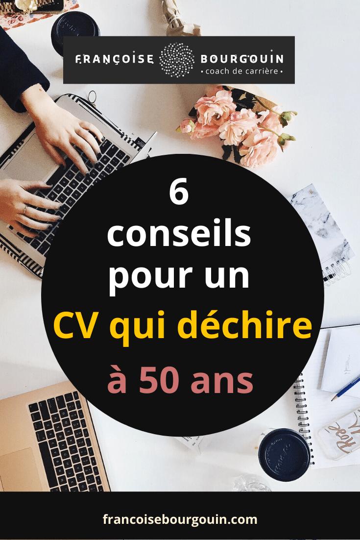 6 conseils pour rédiger un CV qui cartonne après 50 ans. - Françoise Bourgouin coach de votre carrière après 45 ans