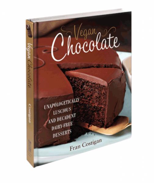 Vegan Chocolate Luscious Decadent Dairy-Free Desserts