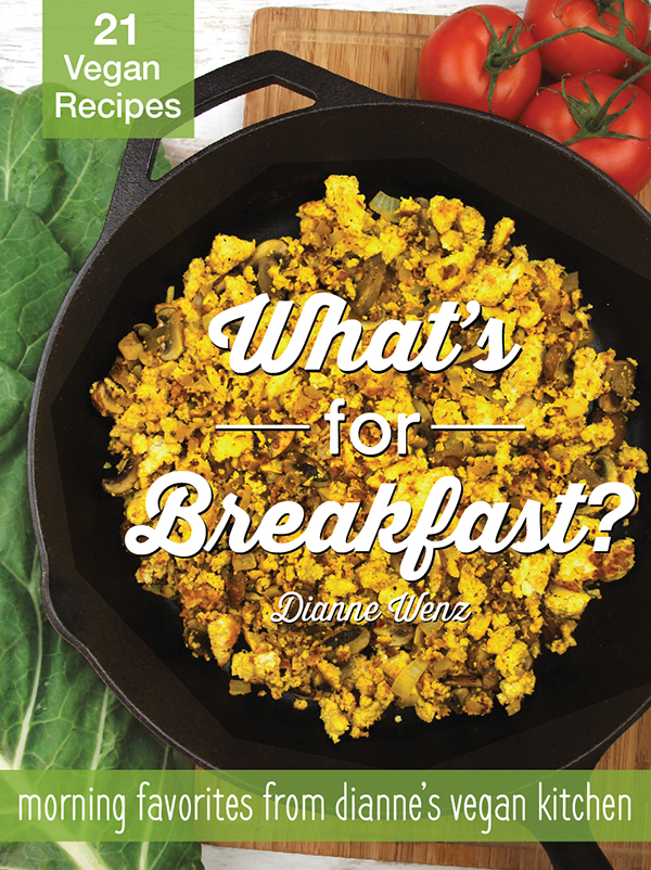 What's for Breakfast by Dianne Wenz
