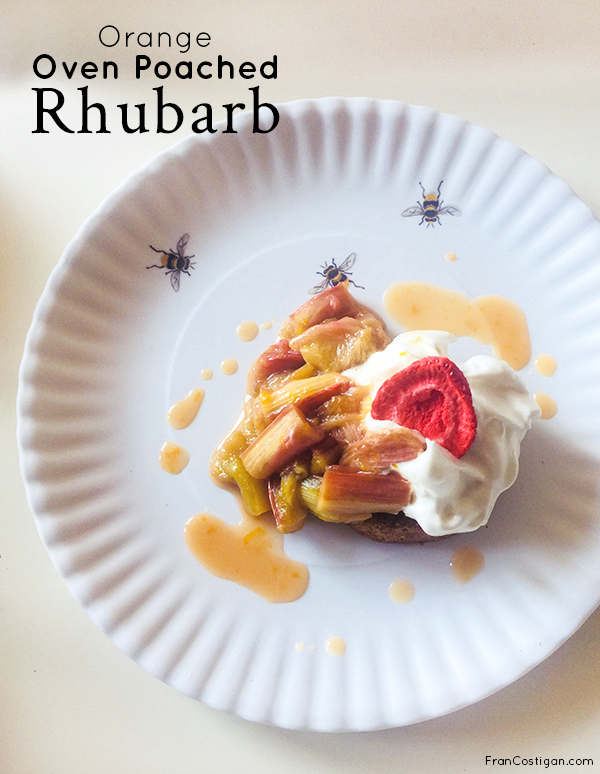 Fran Costigan's Orange Oven Poached Rhubarb (vegan, dairy-free, and gluten-free)