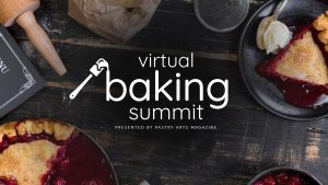 Virtual Baking Summit with Pastry Arts Magazine