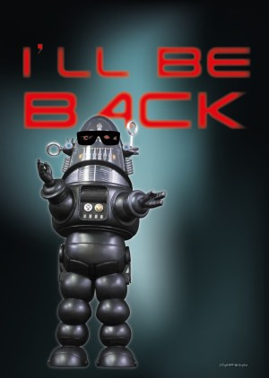 Poster « I'll be back » – Robby le robot
