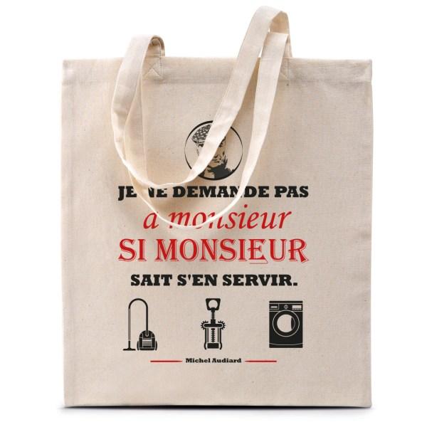 """Tote bag Michel Audiard """"Je ne demande pas à monsieur..."""""""