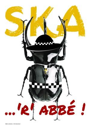 Poster A3+ «Ska 'r' abbé !»