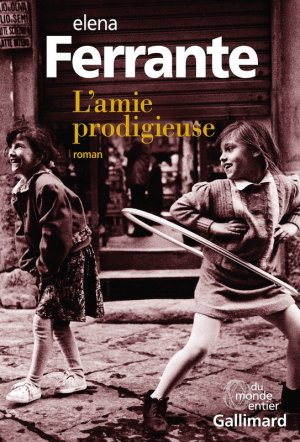 L'amie prodigieuse, tome 1 : Enfance, adolescence
