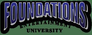 Foundations Entertainment University