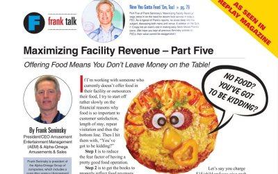Maximizing Facility Revenue – Part Five