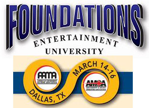 Time is Running Out to Sign Up for Foundations Entertainment University at Amusement Expo March 12-13, 2017 Dallas TX