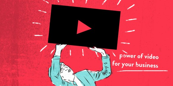 power of video for your business