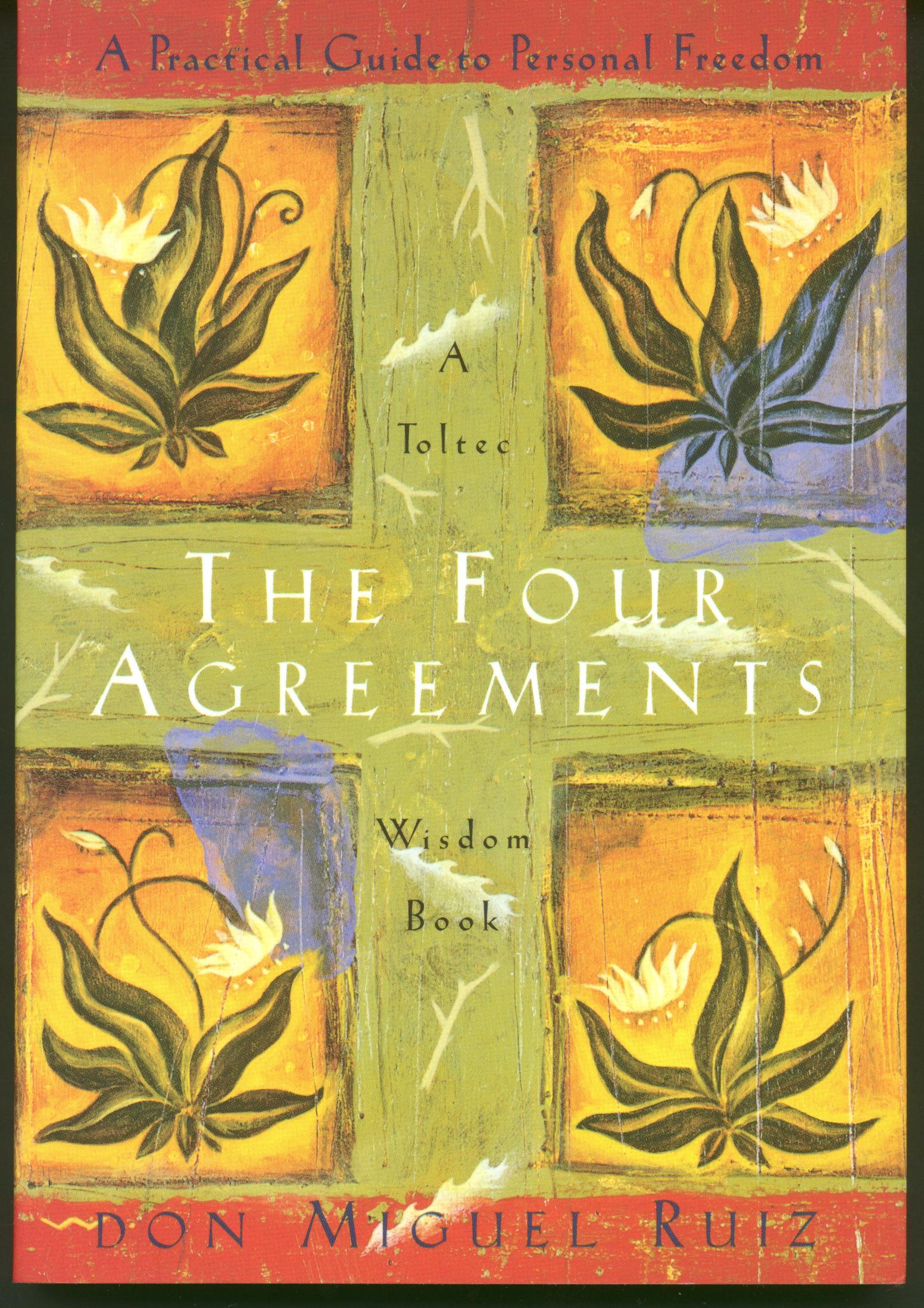 how the four agreements changed my life
