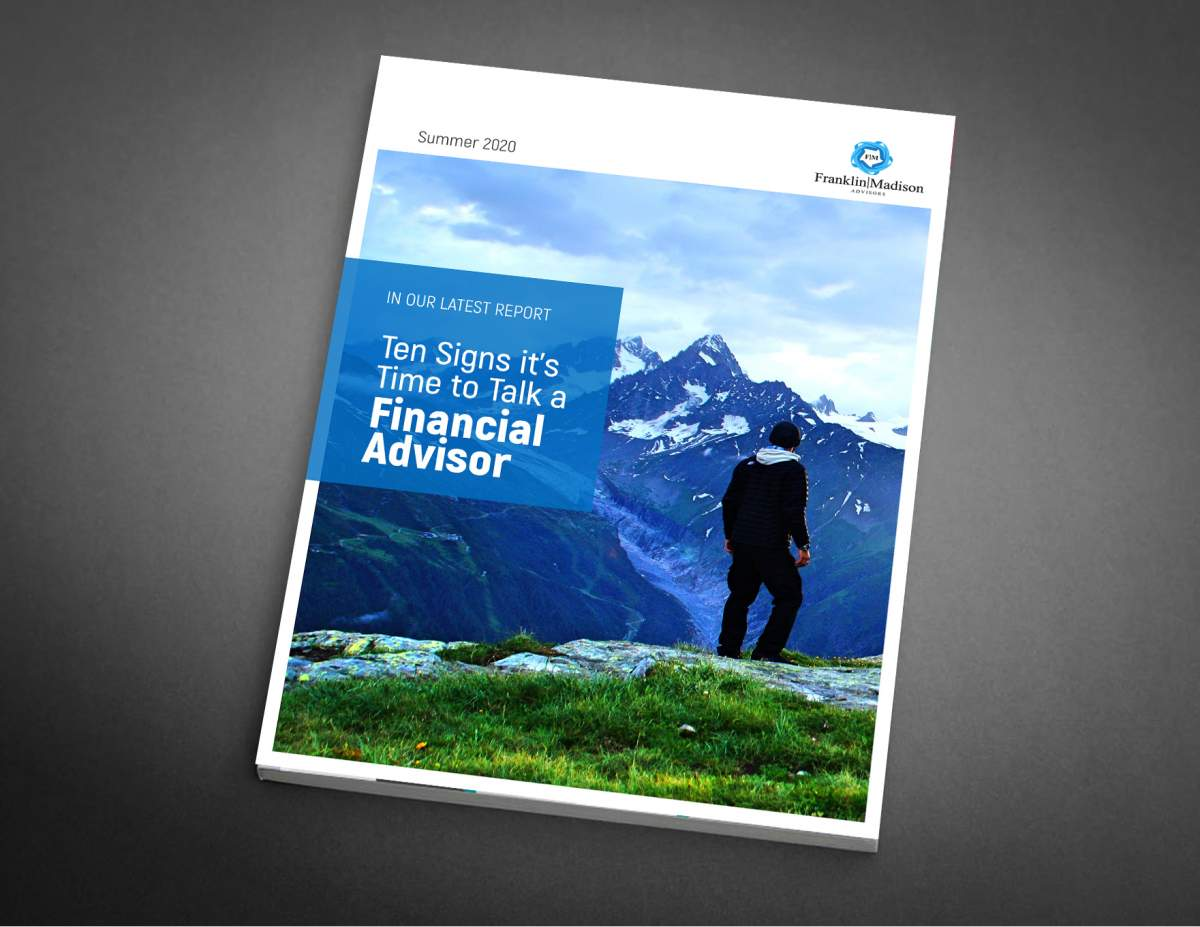 Download Report Ten Signs Time to Find a Financial Advisor