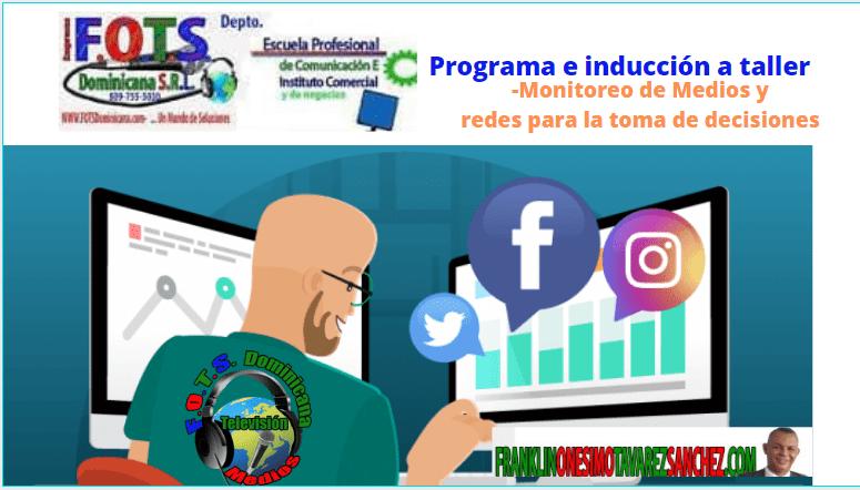 Monitoreo de Medios y Redes. Programa especial de www.FranklinOnesimoTavarezSanchez