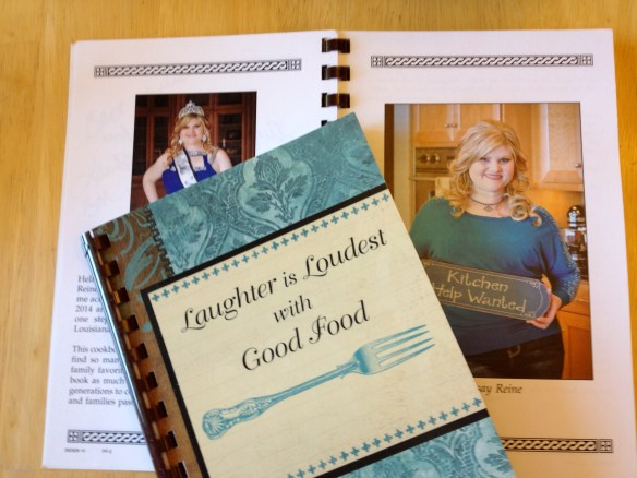 Cookbook compiled by Ms. New Orleans 2014, Lindsay Reine. Laughter is Loudest with Good Food