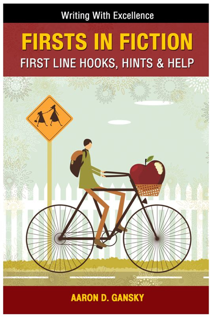 Firsts in Fiction: First Line Hooks, Hints & Help