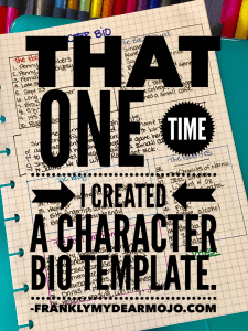 Frankly, My Dear . . . : Character Bio Template by Molly Jo Realy
