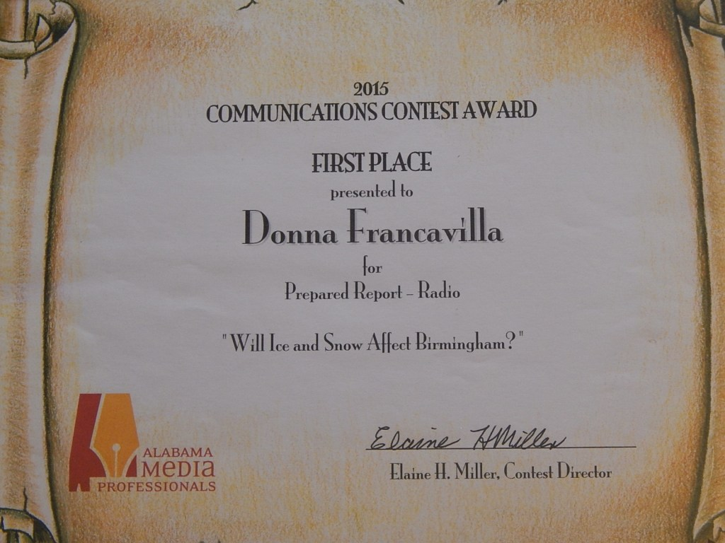 "2015 Alabama Media Professionals Communications Contest Award - State Award - First Place presented to Donna Francavilla for Prepared Report - Radio ""Will Ice and Snow Affect Birmingham?"" 1"