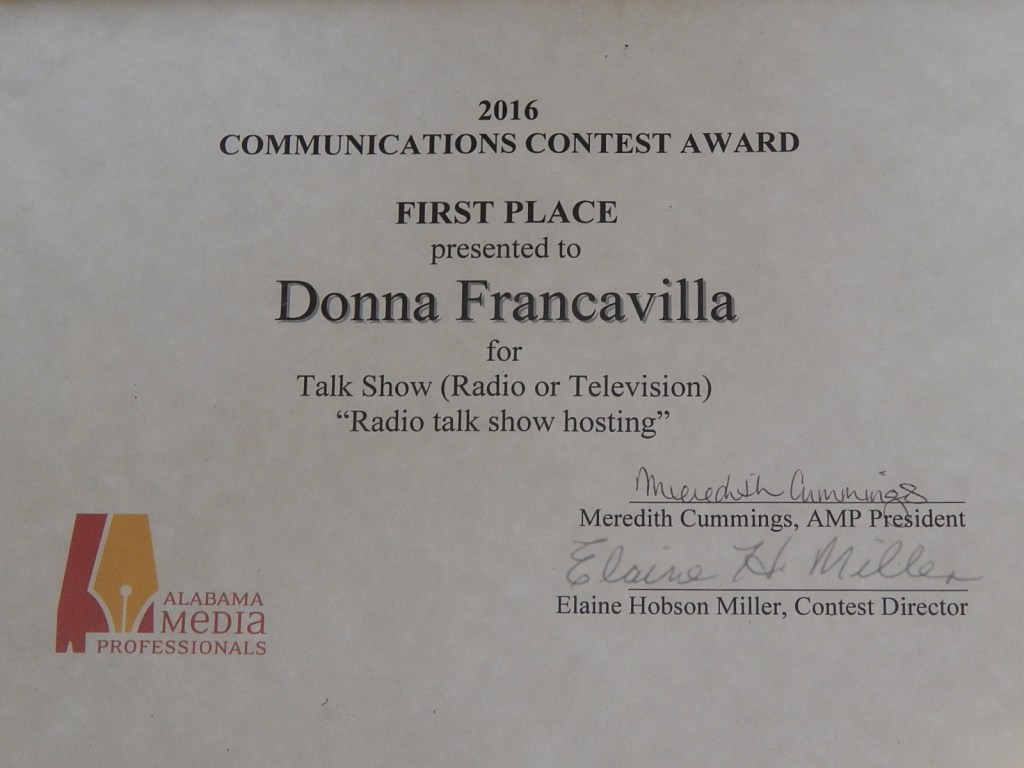 """2016 Alabama Media Professionals Communications Contest Award - State Award - First Place presented to Donna Francavilla for Talk Show (Radio or Television) """"Radio Talk Show Hosting"""""""