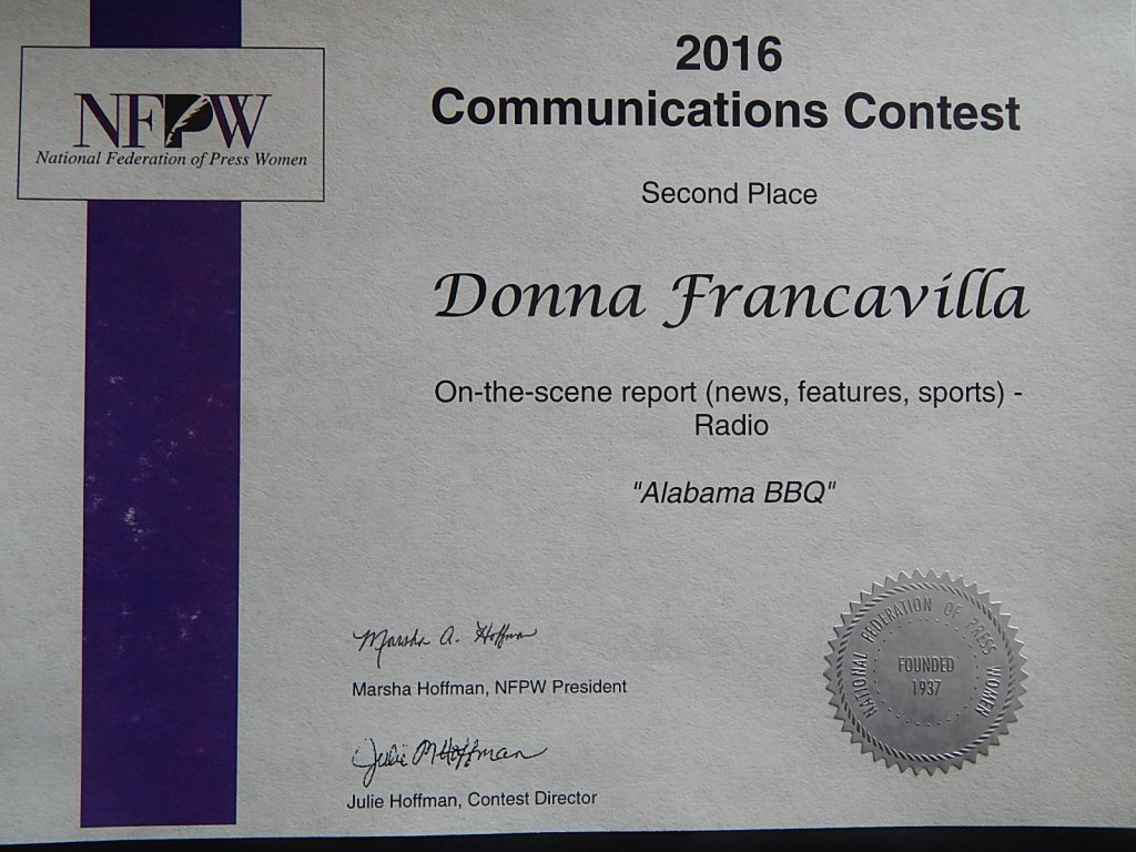 """2016 National Federation of Press Women - National Award - First place presented to Donna Francavilla for On-the-Scene Report - Radio """"Alabama BBQ"""""""