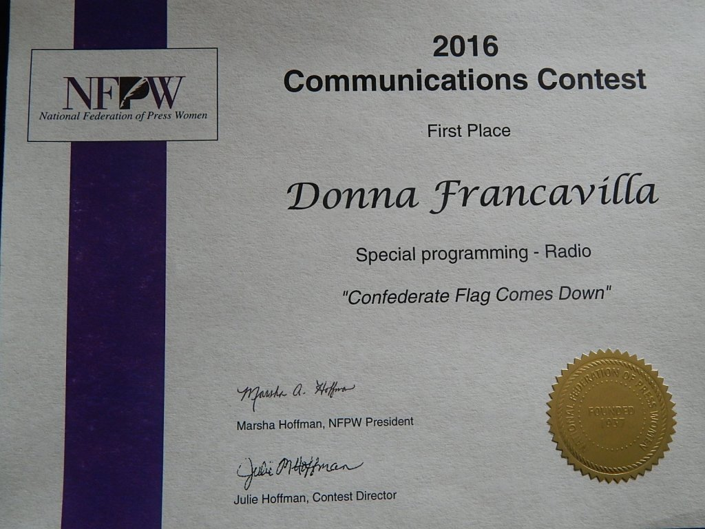 """2016 National Federation of Press Women - National Award - First place presented to Donna Francavilla for Special Programming - Radio """"Confederate Flag Comes Down"""""""