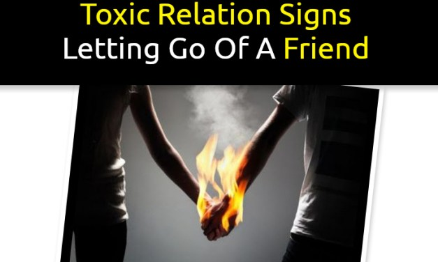 Toxic Relationship Signs   Letting Go Of Friendship