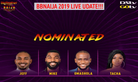 BBNaija 2019 Fourth LIVE NOMINATION Show | JEFF, MIKE, TACHA & OMASHOLA UP FOR EVICTION!