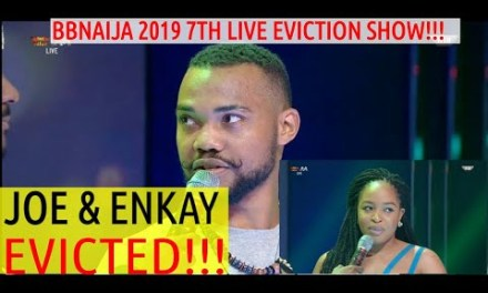 7TH LIVE EVICTION SHOW: JOE & ENKAY EVICTED