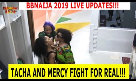 MERCY AND TACHA FIGHT! | MERCY TO TACHA BODY ODOUR | TACHA TO MERCY ASEWO | BBNAIJA 2019 LIVE UPDATES