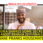 BBNaija 2019 LIVE UPDATES | EBUKA SHARES SOME SECRETS ABOUT BBNAIJA FINALS | DIANE PRANKS BBNAIJA HOUSEMATES